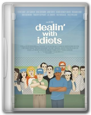 Capa do Filme Dealin' with Idiots